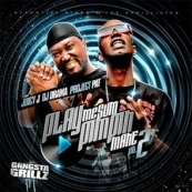 DJ Drama, Juicy J, & Project Pat - Play Me Some Pimpin Mane Pt. 2