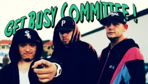 Underground Report: Get Busy Committee