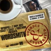 Wordsmith - Overdue & Underrated