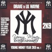 Young Money Ent Presents - Lil Wayne And Drake-Young Money Year 2K9-Vol.1