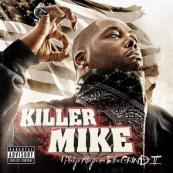 Album: Killer Mike - I Pledge Allegiance to the Grind Vol. 2