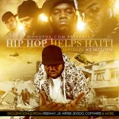 HipHopDX Presents - Hip Hop Helps Haiti [Hosted By Ace McClowd]