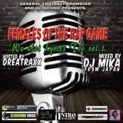 DJ Technic Presents - Females of the Rap Game: We Got Lyrics Too Vol. 1