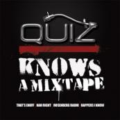 DJ Quiz - Quiz Knows a Mixtape