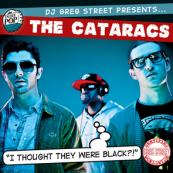 The Cataracs x Greg Street - I Thought They Were Black Mixtape