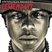 Stunnaman Presents - Legendary