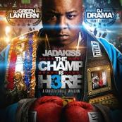 Jadakiss x DJ Drama x DJ Green Lantern - The Champ Is Here