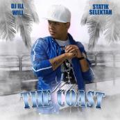 Statik Selektah & DJ Ill Will Present - Kali: The Coast
