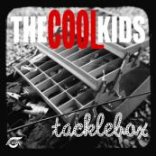 The Cool Kids - Tacklebox
