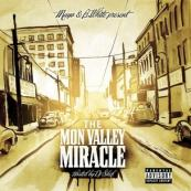 Mayo & B. White Present - The Mon Valley Miracle [Hosted By DJ Shef]