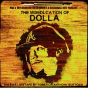 Dolla x DJ Shabazz - The Miseducation of Dolla