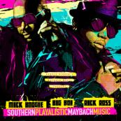 Big Boi x Rick Ross x Mick Boogie - Southernplayalisticmaybachmusic
