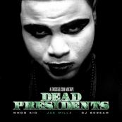 Jae Millz x DJ Whoo Kid x DJ Scream - Dead Presidents