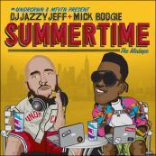 Mick Boogie x DJ Jazzy Jeff - Summertime