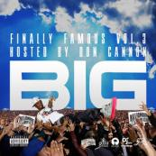 Big Sean - Finally Famous Vol. 3 [Hosted by Don Cannon]