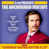 K-Os - Anchorman Mixtape