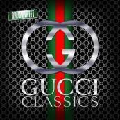 Gucci Mane x Greg Street - Gucci Classics