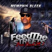 Memphis Bleek - Feed the Streets Free Food