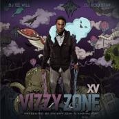 XV - Vizzy Zone [Hosted by DJ Ill Will & DJ Rockstar]