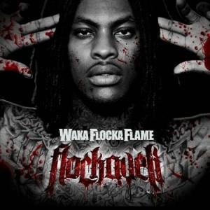 Waka Flocka Flame - Flockaveli