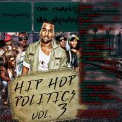 Various Artists [Kanye West, Drake, Gucci Mane, Waka Flocka Flame, Nicki Minaj, Rick Ross, Diddy, etc.] - Hip Hop Politics Vol. 3