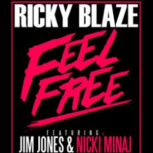 Ricky Blaze f. Jim Jones & Nicki Minaj - Feel Free