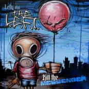 Lefty aka The L.E.F.T. - Kill the Messenger