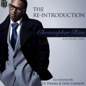 Young Chris - The Re-Introduction [Hosted by DJ Drama & DJ Don Cannon]