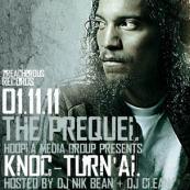Knoc-Turn'Al - 1.11.11 The Prequel
