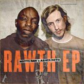 Asher Roth x Nottz Raw - Rawth EP