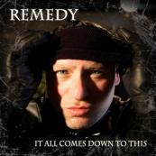 Remedy - It All Comes Down To This
