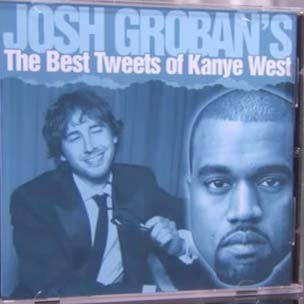 Josh Groban - Covers Kanye West's Tweets [Skit]