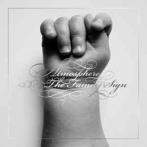 """Tracklisting & Cover Art Revealed To Atmosphere's """"The Family Sign"""""""