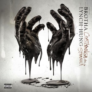 "Tracklisting Revealed To Brotha Lynch Hung's ""Coathangastrangla"""