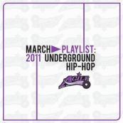 Agile - March Mixtape 11 - New Underground Hip Hop