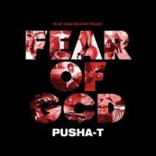 Pusha T - Fear Of God