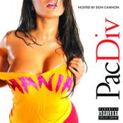 Pac Div - Mania (Hosted by Don Cannon)