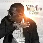 Young Dro - I Cosign Myself