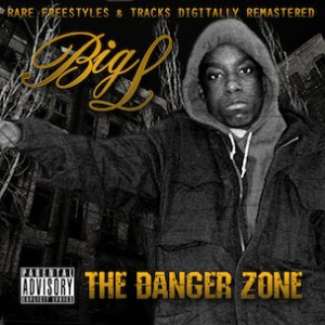 "Big L's ""Danger Zone"" To Be Released By Brother; Gang Starr, D.I.T.C. Featured"