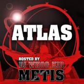 DJ Whoo Kid Presents: - Metis - The Atlas Mixtape