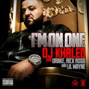 DJ Khaled f. Lil Wayne, Drake & Rick Ross - I'm On One