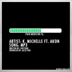 K. Michelle f. Akon - MP3