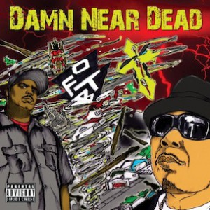 "Death Row Records To Release O.F.T.B.'s ""Damn Near Dead"" On July 12"