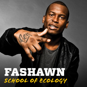 Fashawn: School of Ecology