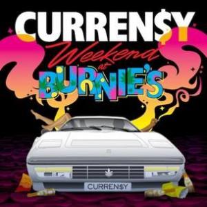 Curren$y - Weekend At Burnie's