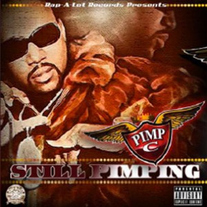 "Tracklist Revealed For Pimp C's ""Still Pimping,"" Features Bun B & Too Short"
