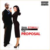 Sha Stimuli - The Break Up Part 2: The Proposal