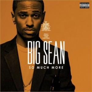 Big Sean - So Much More [Prod. No I.D.]