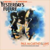 Paul McCartney x Laws - Yesterday's Future (Hosted by Mick Boogie & DJ Don Cannon)