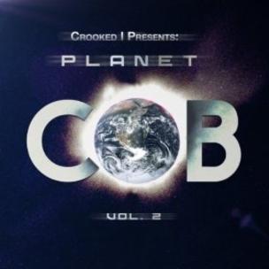 Crooked I - Planet C.O.B. Vol. 2